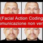 f-a-c-s-facial-action-coding-system-e-comunicazione-non-verbale