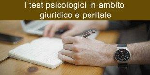 i-test-psicologici-in-ambito-giuridico-e-peritale