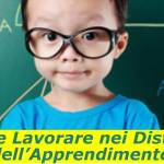 Come Lavorare nei Disturbi Specifici dell'Apprendimento