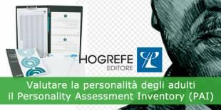 Valutare la personalità degli adulti: il Personality Assessment Inventory (PAI)