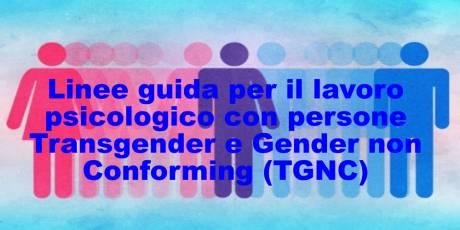 Linee guida per il lavoro psicologico con persone Transgender e Gender